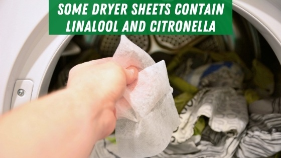 Dryer sheets contain linalool and citronella