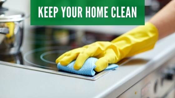 Keep your home clean to prevent roaches
