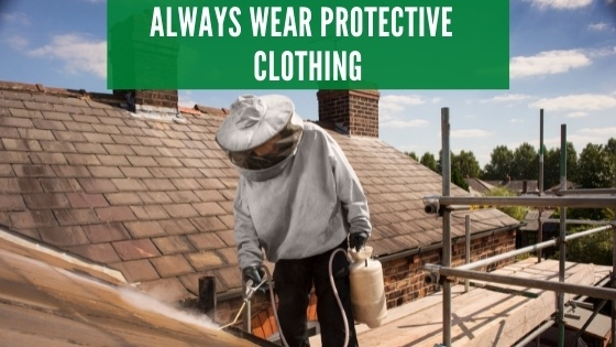 always wear protective clothing
